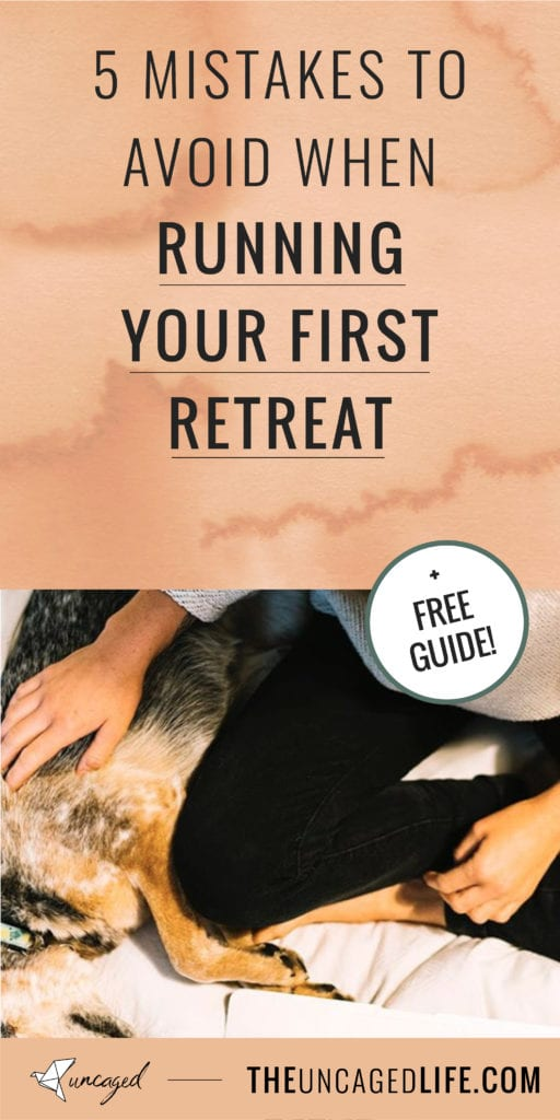 5 mistakes to avoid when running your first retreat