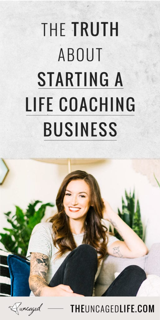 the truth about starting a life coaching business