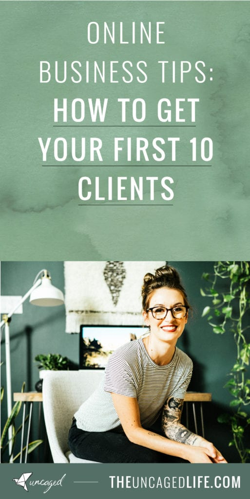 online business tips: how to get your first 10 clients