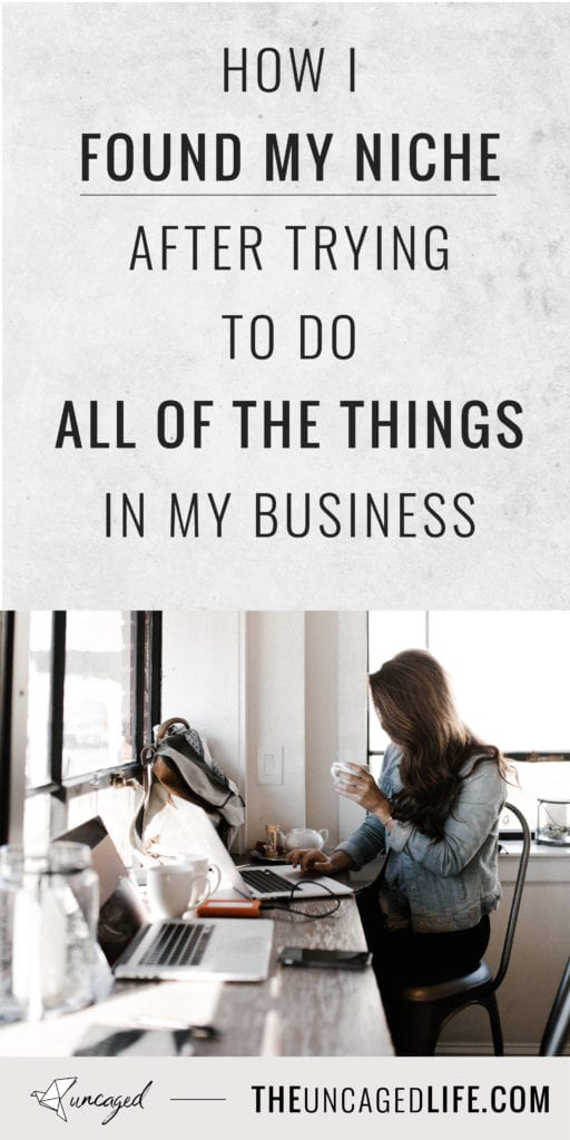 how i found my niche after trying to do all of the things in my business